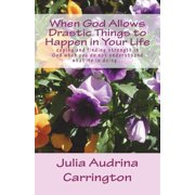When God Allows Drastic Things to Happen in Your Life (Paperback)