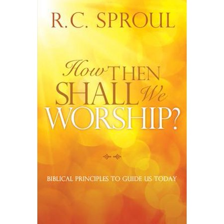 How Then Shall We Worship? - eBook
