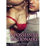 A Possessive Billionaire vol.5 - eBook
