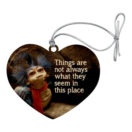 Labyrinth The Worm Quote Thing Are Not Always What They Seem In This Place Heart Love Wood Christmas Tree Holiday Ornament ()