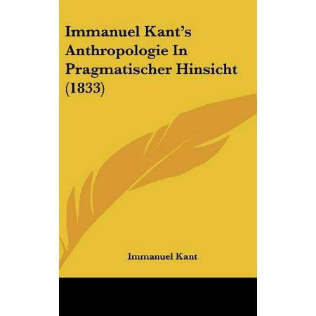 Immanuel Kants Anthropologie In Pragmatischer Hinsicht  1833