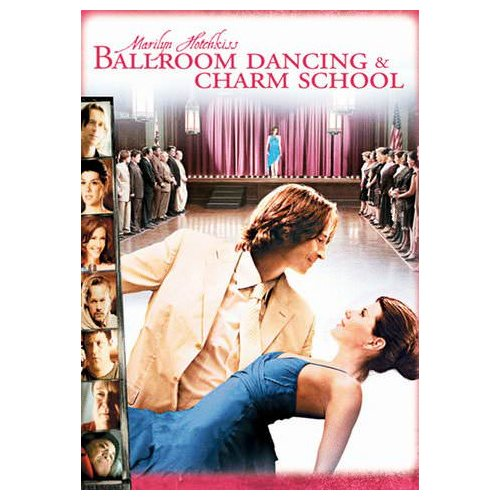 Marilyn Hotchkiss Ballroom Dancing and Charm School (2006)