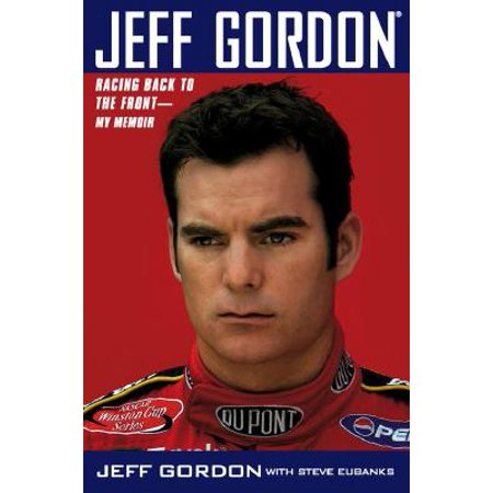 Jeff Gordon Nascar Racing (Jeff Gordon : Racing Back to the Front--My)