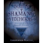 The Temple of Shamanic Witchcraft - eBook