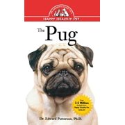 Your Happy Healthy Pet Guides: The Pug (Hardcover)