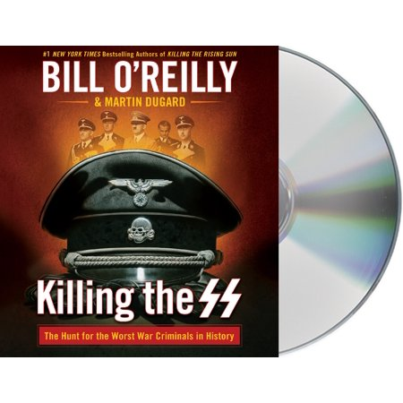 Killing the SS : The Hunt for the Worst War Criminals in History ()