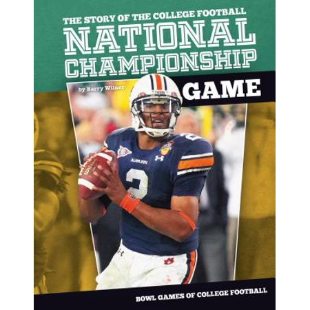 Story of the College Football National Championship Game