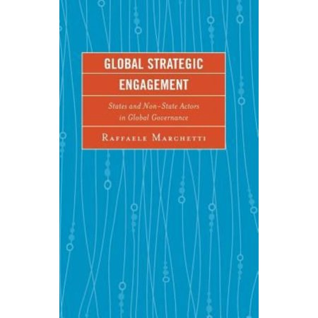 Global Strategic Engagement  States And Non State Actors In Global Governance