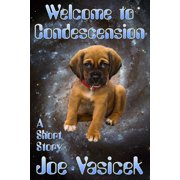 Welcome to Condescension - eBook