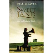 Sweet Land : New and Selected Stories