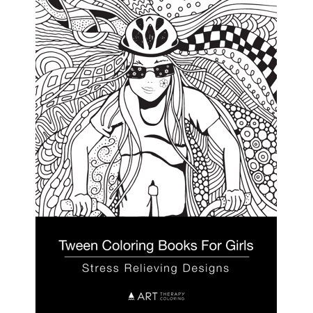 Tween Coloring Books For Girls : Stress Relieving Designs ...