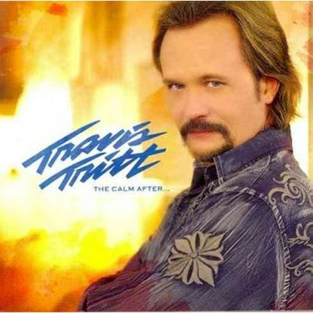 TRITT TRAVIS-THE CALM AFTER (CD) ! (Music)