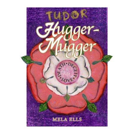 Tudor Hugger-Mugger - eBook