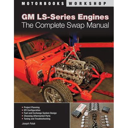 GM LS-Series Engines : The Complete Swap - Vtec Engine Swap