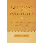 Questions of Possibility : Contemporary Poetry and Poetic Form