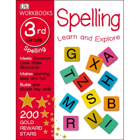 DK Workbooks: Spelling, Third Grade : Learn and Explore ()