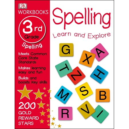 DK Workbooks: Spelling, Third Grade : Learn and Explore