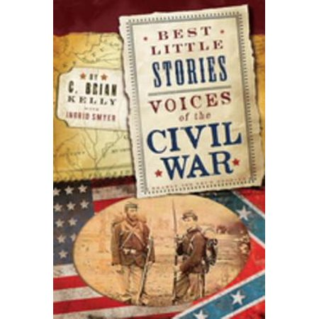 Best Little Stories: Voices of the Civil War -