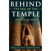 Behind the Veil of the Temple: Meeting God in the Most Holy Place - eBook