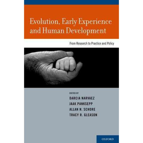 Evolution, Early Experience and Human Development: From Research to Practice and Policy