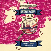 Hometown Tales: South Coast - Audiobook