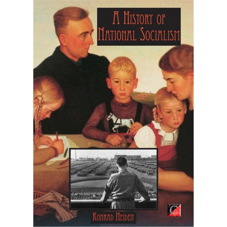 THE HISTORY OF NATIONAL SOCIALISM - eBook (National History D)