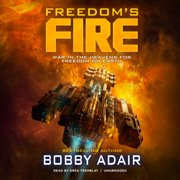 Freedom's Fire - Audiobook