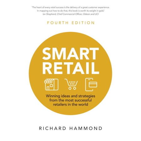 Smart Retail: Winning Ideas and Strategies from the Most Successful Retailers in the World (Paperback) ()