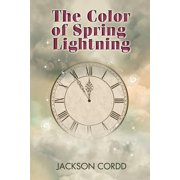 The Color of Spring Lightning - eBook