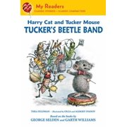 Harry Cat and Tucker Mouse: Tucker's Beetle Band - eBook