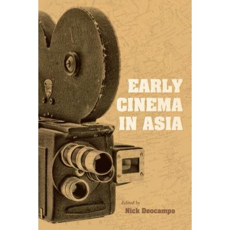 Early Cinema in Asia ()