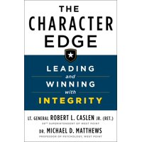 The Character Edge : Leading and Winning with Integrity (Hardcover)