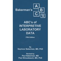 Bakerman's ABC's of Interpretive Laboratory Data (Paperback)
