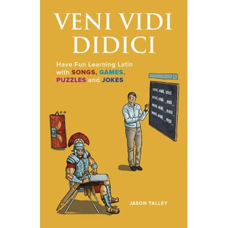 Veni Vidi Didici : Have Fun Learning Latin with Songs, Games, Puzzles and Jokes](Halloween Fun Songs)