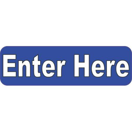 10x3 Blue Enter Here Magnet Vinyl Magnetic Business Sign Decal Door Wall Magnets Car Magnetic Door Sign