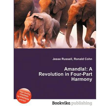 Amandla! : A Revolution in Four-Part Harmony