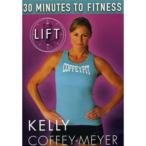 30 Minutes To Fitness LIFT With Kelly Coffey-Meyer by