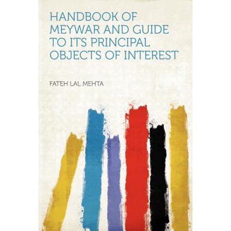 Handbook of Meywar and Guide to Its Principal Objects of Interest