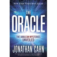 The Oracle: The Jubilean Mysteries Unveiled (Hardcover)