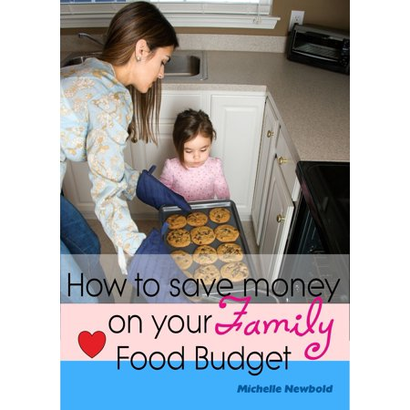How To Save Money On Your Family Food Budget - eBook](Halloween Food Ideas On A Budget)