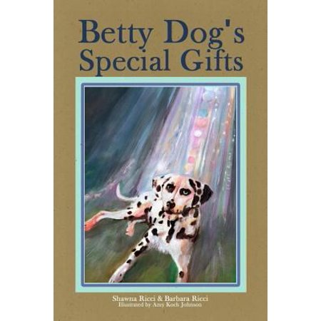 Betty Dog's Special Gifts