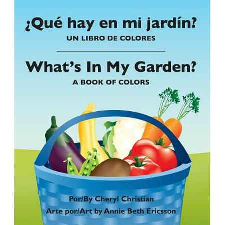 Que Hay En Mi Jardin?/ What's in My Garden? : Un Libro de Colores/A Book of Colors - Decoracion Halloween Para Jardin
