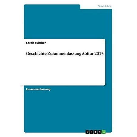 Geschichte Zusammenfassung Abitur 2013 - image 1 of 1