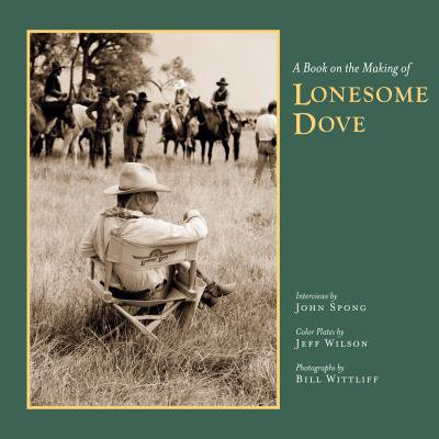 Southwestern & Mexican Photography Series, Wittliff Collections at Texas State University: A Book on the Making of Lonesome Dove (Road Map Of Texas And New Mexico)