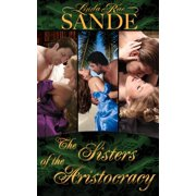 The Sisters of the Aristocracy: Boxed Set - eBook
