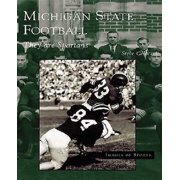 Michigan State Football : They Are Spartans