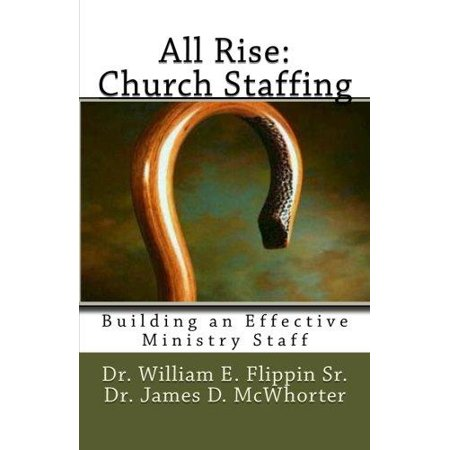All Rise  Church Staffing  Building An Effective Ministry Staff