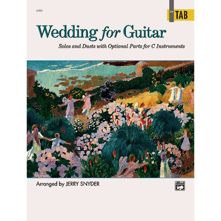 Wedding for Guitar in Tab: Solos and Duets With Optional Parts for C Instruments