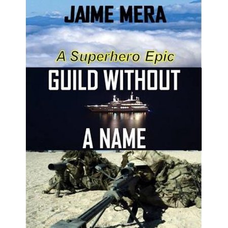 Guild Without a Name: A Superhero Epic - eBook - Female Superheroes Names