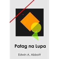 Patag na Lupa: Flatland, Filipino edition (Paperback)